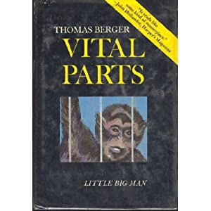 Vital Parts: A Novel Thomas Berger