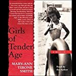 Girls of Tender Age | Mary-Ann Tirone Smith