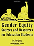 img - for Gender Equity Sources and Resources for Education Students (v. 2) book / textbook / text book