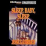 Sleep, Baby, Sleep | Jessica Auerbach