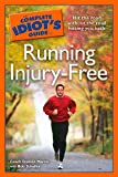 The Complete Idiot's Guide to Running Injury-Free Reviews