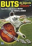 Tous les plus beaux buts de 1930 a 2002