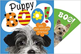 http://www.amazon.com/BOO-Puppy-Sarah-Phillips/dp/1780655622/ref=sr_1_1?s=books&ie=UTF8&qid=1386618092&sr=1-1&keywords=puppy+boo