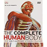 The Complete Human Body (Book & DVD-ROM) ~ Alice M. Roberts
