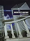 img - for The Architect's History of Architecture by MORGENTHALER HANS (2011-07-19) book / textbook / text book