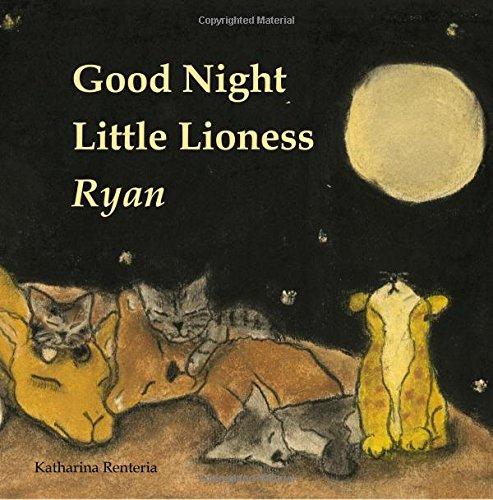 Good Night Little Lioness Ryan
