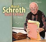 Horst Schroth 'Null Fehler: WortArt'
