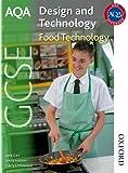 AQA GCSE Design and Technology: Food Technology (Aqa Gcse Design & Technology)