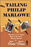 img - for Tailing Philip Marlowe book / textbook / text book