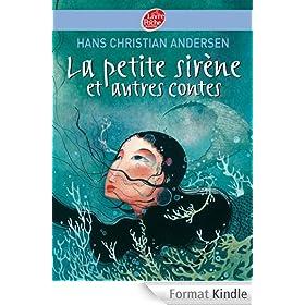 La petite sir�ne et autres contes - Texte int�gral