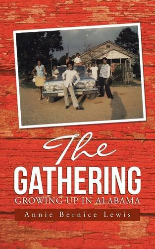The Gathering: Growing Up In Alabama PDF