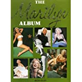 The Marilyn Album - The Complete Story from Norma Jean to Marilyn Monroeby Nicki. Giles