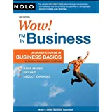 Wow! I'm in Business: A Crash Course in Business Basics