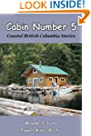 Cabin Number 5 (Coastal British Colum...