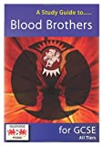 A Study Guide to Blood Brothers for GCSE: All Tiers (1907175954) by Marsh, Janet