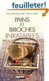 Pains et Brioches inratables