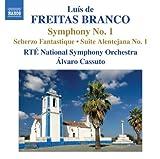 echange, troc  - Luis de Freitas Branco : Symphonie N°1 - Scherzo Fantastique - Suite Alentejana n°1