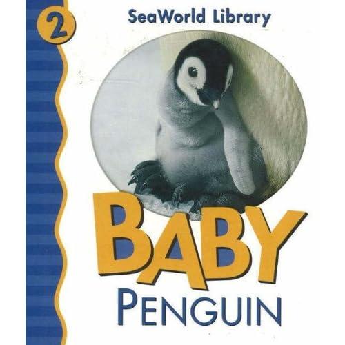 Baby Penguin (Seaworld Library)