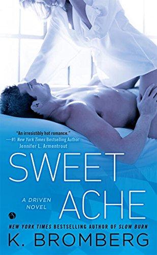 Sweet Ache: A Driven Novel PDF