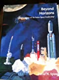 img - for Beyond horizons : a half century of Air Force space leadership (SuDoc D 301.2:H 78) book / textbook / text book