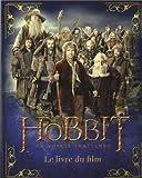 Le Hobbit, un voyage inattendu : Le livre du film