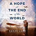 A Hope at the End of the World Audiobook by Sarah Lark, D. W. Lovett - translator Narrated by Saskia Maarleveld