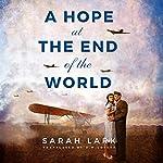 A Hope at the End of the World | Sarah Lark,D. W. Lovett - translator