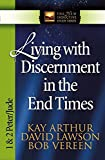 img - for Living with Discernment in the End Times: 1 & 2 Peter and Jude (The New Inductive Study Series) book / textbook / text book