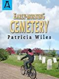 Early-Morning Cemetery (Kevin Kirk Chronicles Book 3)