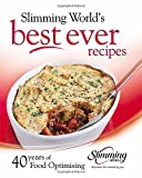img - for Best ever recipes: 40 years of Food Optimising by Slimming World (1-Jan-2009) Hardcover book / textbook / text book