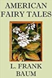 AMERICAN FAIRY TALES (non illustrated)