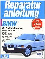 Reparaturanleitung BMW 3er-Reihe (E 36)