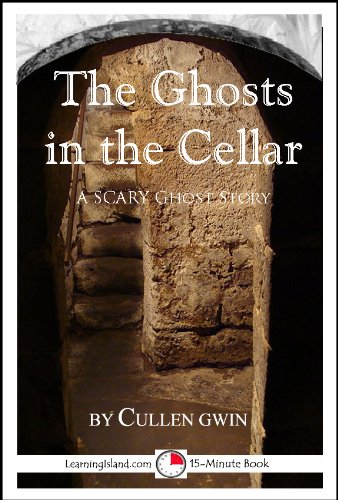 The Ghosts In The Cellar: A 15-Minute Ghost Story (15-Minute Books Book 223) front-152676