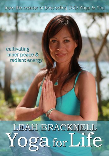 Leah Bracknell: Yoga For Life - Cultivating Inner Peace and Radiant Energy [DVD] [2011]