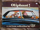 Oliphant!: A cartoon collection (0836262050) by Oliphant, Pat