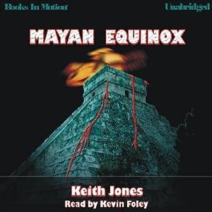 Mayan Equinox | [Keith Jones]