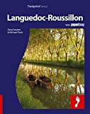 Languedoc-Rousillon: Full-Color Travel Guide To Languedoc-Rousillon (Footprint - Destination Guides)