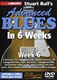 Lick Library: Stuart Bull'S Advanced Blues In 6 Weeks - Week 6 [DVD]