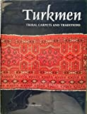 img - for Turkmen, Tribal Carpets and Traditions book / textbook / text book