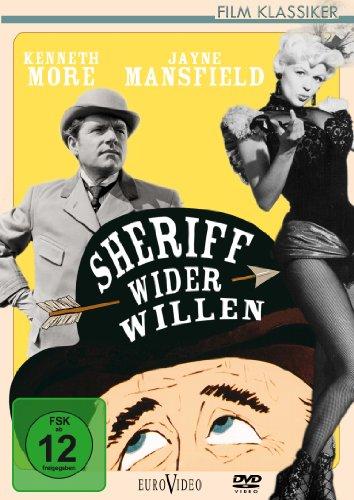 Sheriff wider Willen