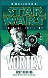 Vortex: Star Wars (Fate of the Jedi) (Star Wars: Fate of the Jedi - Legends Book 6)