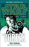 img - for Vortex: Star Wars (Fate of the Jedi) (Star Wars: Fate of the Jedi) book / textbook / text book