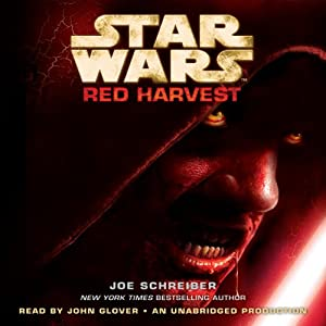 Star Wars: Red Harvest | [Joe Schreiber]