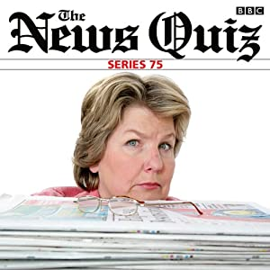 The News Quiz: Complete Series 75 | [John Lloyd]