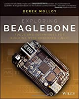 Exploring BeagleBone: Tools and Techniques for Building with Embedded Linux Front Cover