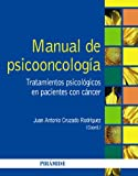 img - for Manual de psicooncolog a / Manual of psychooncology: Tratamientos psicol gicos en pacientes con c ncer / Psychological treatments in cancer patients (Spanish Edition) book / textbook / text book