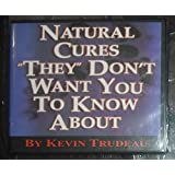 Natural Cures They Don't Want You To Know About 12 CD Set