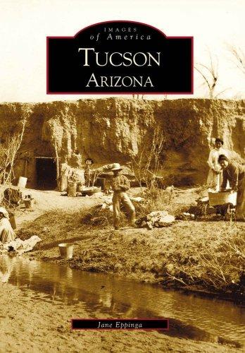 Tucson (AZ) (Images of America) (Images of America: Arizona)