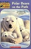 img - for Polar Bears on the Path (Animal Ark Series #37) book / textbook / text book