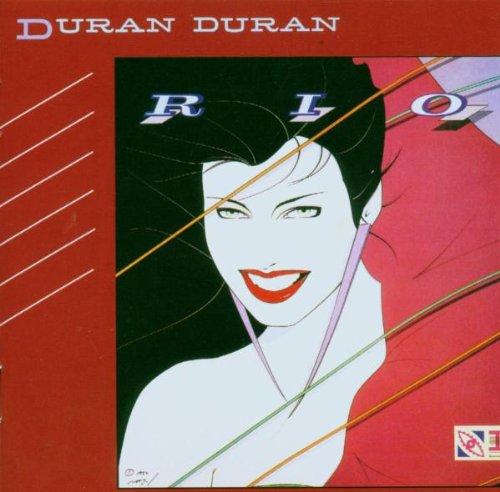 """Duran Duran's """"Rio"""" by Duran Duran"""